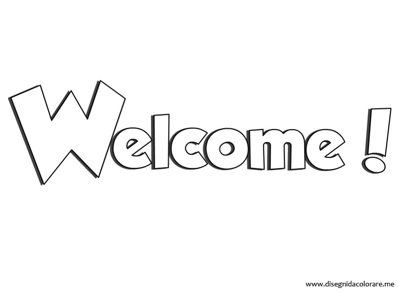Favoloso Welcome | Disegni da colorare XQ89