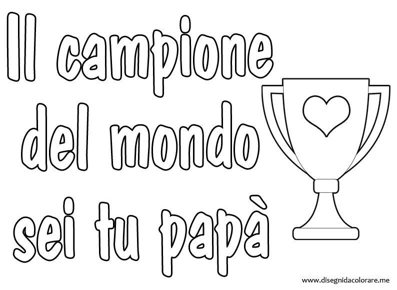 Favorito Frase per la Festa del papà | Disegni da colorare CU69