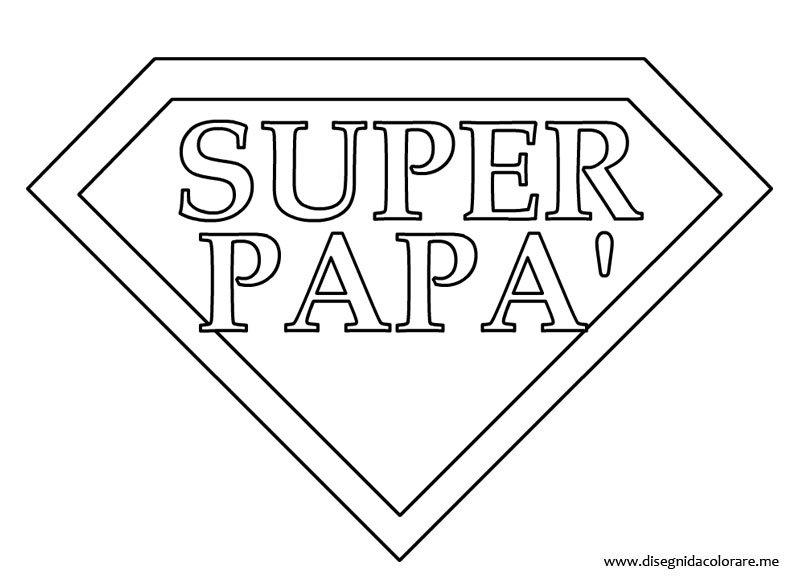 Assez Scritta Super Papà | Disegni da colorare EV11