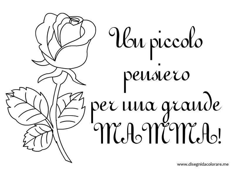 Estremamente Frase per la Festa della mamma da stampare | Disegni da colorare MY75