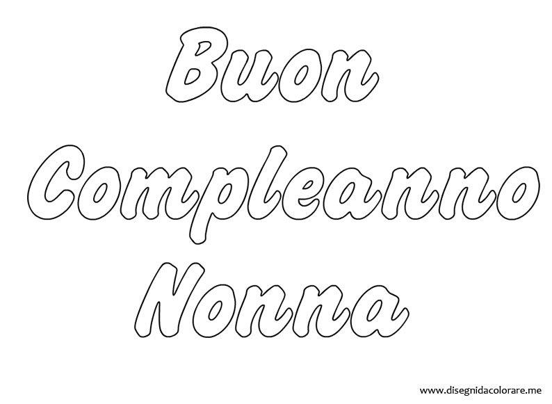 Amato Buon Compleanno Nonna | Disegni da colorare CU33
