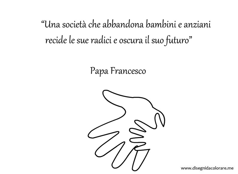 Connu Frase di papa Francesco sugli anziani e i bambini | Disegni da  PN27