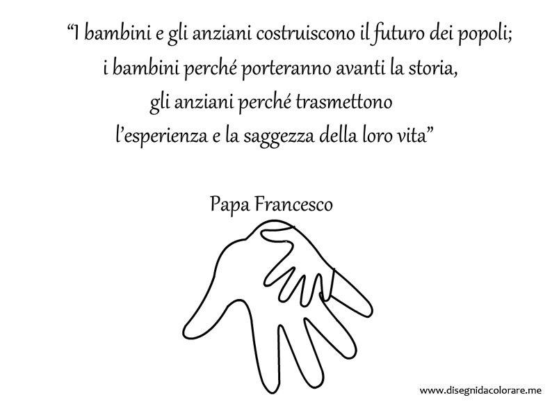 Amato Frase di Papa Francesco sui bambini e gli anziani | Disegni da  NG71