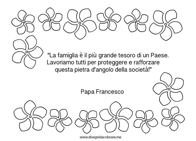 Connu Frase sulla famiglia di Papa Francesco | Disegni da colorare PN27
