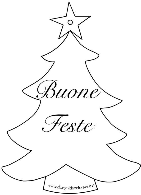 Albero Di Natale Con Scritta Buone Feste Disegni Da Colorare