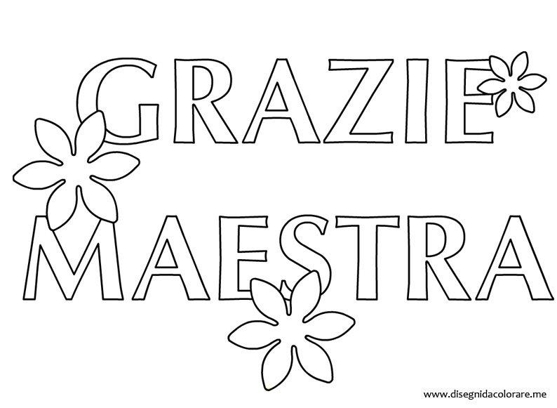 Auguri Matrimonio Amica Del Cuore : Grazie maestra disegni da colorare