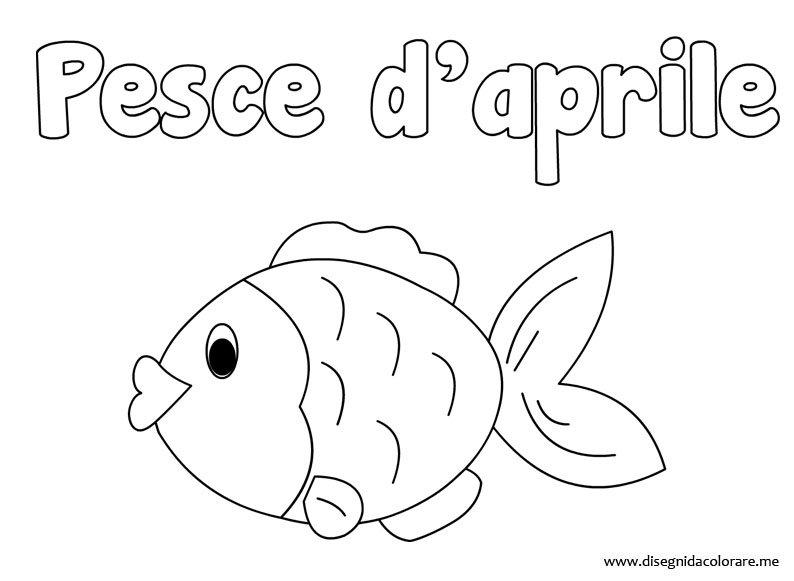 Pesce d 39 aprile disegno da colorare disegni da colorare for Pesci da stampare e colorare