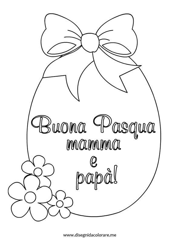 Auguri di buona pasqua per genitori disegni da colorare for Disegni da colorare di pasqua