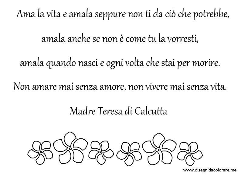 Auguri Matrimonio Madre Teresa : Frase sulla vita di madre teresa calcutta disegni da