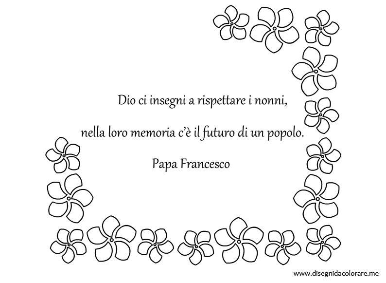 Auguri Matrimonio Amica Del Cuore : Frase sui nonni di papa francesco disegni da colorare