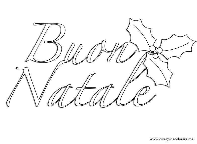 Buon natale scritte natale disegni da colorare for Immagini natalizie da colorare